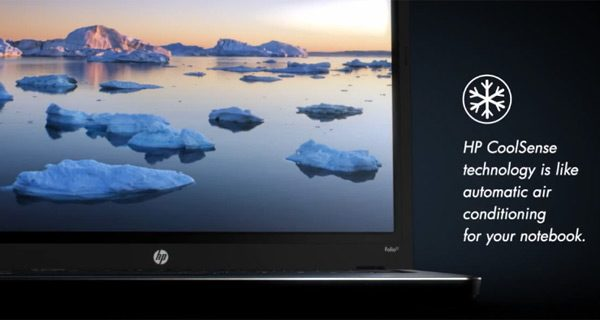 Runs hot, despite HP's Coolsense technology onboard