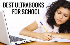 best-ultrabooks-for-school