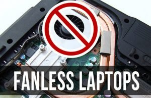 A detailed list of fanless laptops and ultrabooks available